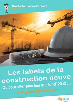 Téléchargez le guide réglementaire des labels de la construction !