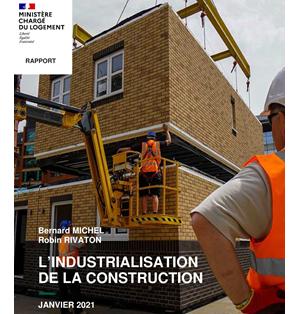 La construction hors site ou la construction industrialisée, le rapport de l'année
