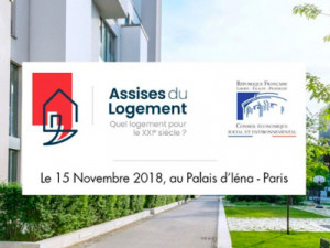 Assises du Logement 15 novembre 2018 : loi ELAN, réglementations, tendances ...