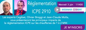 Réglementation ICPE 2910 : chaufferies entre 1 et 2 MW. Webinar Cegibat