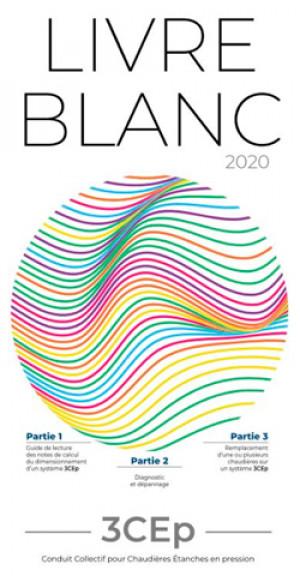 Le guide 2020 solution 3Cep. Conduit Collectif pour Chaudières Etanches en pression