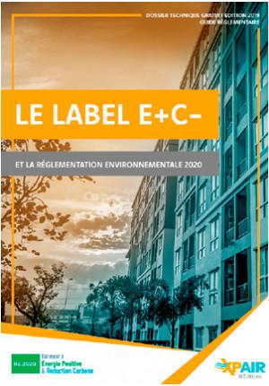 Label E+C- et réglementation RE 2020 : l'ebook guide pratique
