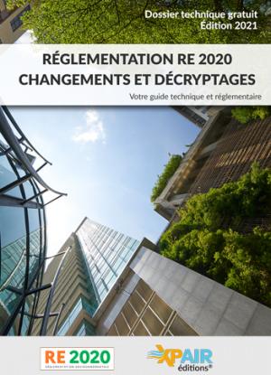 Nouvel E-book : Réglementation RE 2020, changements et décryptages