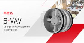 Le registre à débit d'air variable autonome et connecté : e-VAV