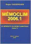 MEMOCLIM 2006-1 Le Mémento du Génie Climatique  (Tome 1)