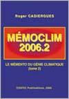 MEMOCLIM 2006-2 Le Mémento du Génie Climatique  (Tome 2)