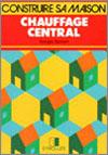 Construire sa maison - Chauffage central