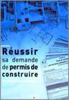 Livre Réussir sa demande de permis de construire