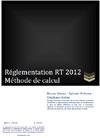 Réglementation RT 2012 - Méthode de calcul