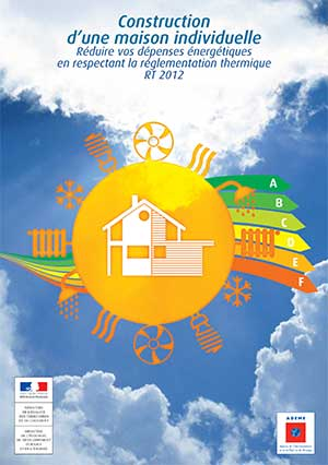 La rt 2012 le guide simplifi du minist re for Guide construction maison individuelle