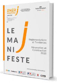 Le Manifeste 2019 Réglementations et Tendances Rénovation et Construction 2020