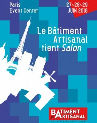 Le b timent artisanal tient salon les 27 28 29 juin 2018 for Salon du batiment paris