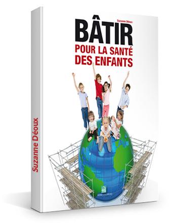 Bâtir pour la santé des enfants, livre de Suzanne Déoux