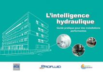 L'intelligence hydraulique : « Guide pratique pour installations performantes »
