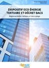 Dispositif Eco Energie Tertiaire et décret BACS